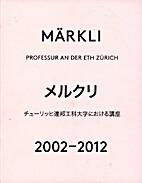 Märkli: Professur Peter Märkli…