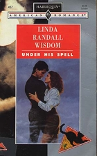 Under His Spell by Linda Randall Wisdom