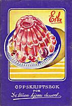 Oppskriftsbok for De tusen hjems dessert by…