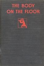 The Body on the Floor by Nancy Barr Mavity