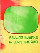 Balling Buddha by John Giorno
