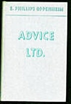 Advice Ltd. by E. Phillips Oppenheim