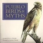 Pueblo Birds and Myths by Hamilton A. Tyler