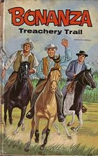 Bonanza: Treachery Trail by Harry…