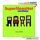 SuperMegaNet, Vol. 2 by Jesse Gordon