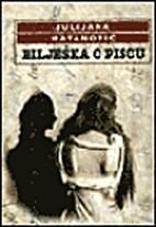 Biljeska o piscu (About the author) by…