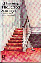 The Perfect Stranger by P. J. Kavanagh