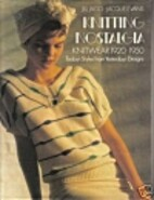 Knitting Nostalgia: Knitwear 1920-1950 by…