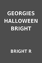 GEORGIES HALLOWEEN BRIGHT by BRIGHT R