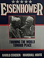 Eisenhower: Turning the World Toward Peace…