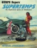 Supertemps (GURPS Supers) by Mark Johnson