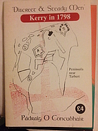 Discreet and Steady Men Kerry in 1798 by…
