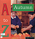 Autumn (A to Z) by Tracy Nelson Maurer