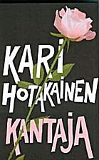 Kantaja by Kari Hotakainen