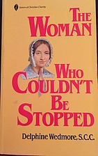 The woman who couldn't be stopped by…