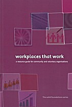 Workplaces that work : a resource guise for…