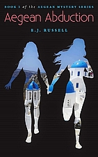 Aegean Abduction by E. J. Russell