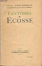 Fantômes d'Ecosse by Paule Henry-Bordeaux