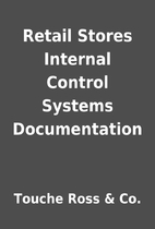 Retail Stores Internal Control Systems…