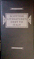 Scottish Literature's Debt To Italy by…