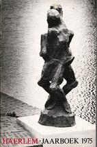 Haerlem: Jaarboek 1975 by Vereeniging…