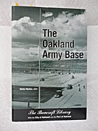The Oakland Army Base: An Oral History by…