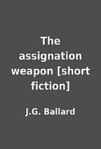 The assignation weapon [short fiction] by…