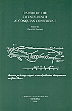 Papers of the Twenty-Ninth Algonquian…