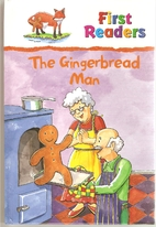 The Gingerbread Man (First Readers) by Gaby…