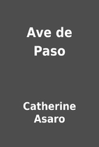 Ave de Paso by Catherine Asaro