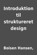 Introduktion til struktureret design by…
