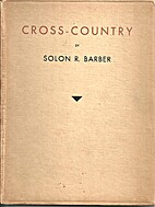 Cross-country, a miscellany by Solon R.…