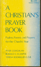 Christians Prayerbook: Psalms, Poems, and…