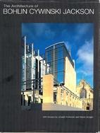 Architecture of Bohlin Cywinski Jackson by…