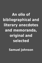 An olio of bibliographical and literary…