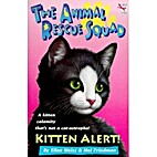 KITTEN ALERT (The Animal Rescue Squad Book…