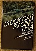 Stock Car Racing U.S.A. by Lyle Kenyon Engel