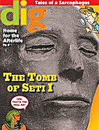 The tomb of Seti I by Dig magazine