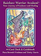 Rainbow Warrior Awaken!™ Your Journey of…
