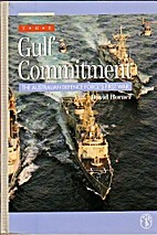 The Gulf commitment: the Australian Defence…