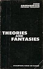 Theories and Fantasies: Evolution: Force or…