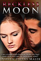 Reckless Moon by Doreen Owens Malek