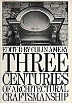 Three Centuries of Architectural…