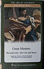 Great Masters: Shostakovich - His Life and…