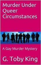 Murder Under Queer Circumstances: A Gay…