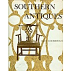 Southern antiques by Paul H. Burroughs