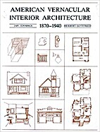 American Vernacular Interior Architecture,…