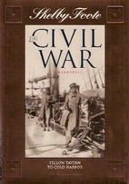 The Civil War, a narrative : Yellow Tavern…