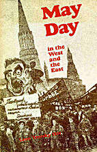 May Day in the West and the East on the 35th…