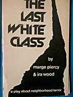 Last White Class by Marge Piercy